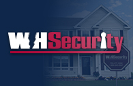 WH Security - Home Security Systems and Alarm Monitoring